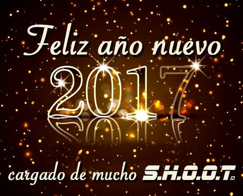 feliz 2017 y MUCHO SHOOT