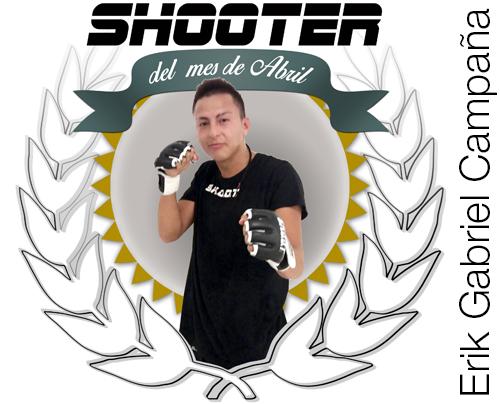 Shooter del mes Abril: Erik Gabriel