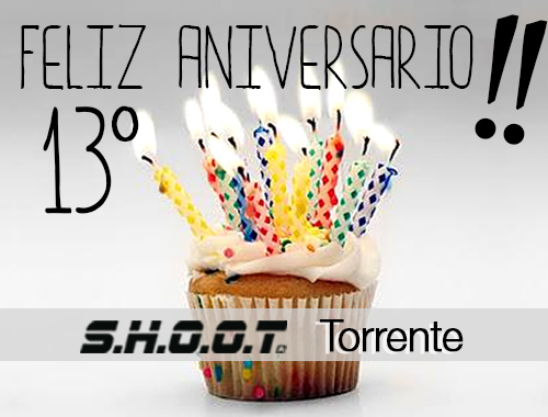 Aniversario SHOOT Torrente